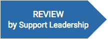 REVIEW by Support Leadership